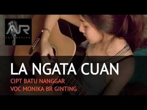 LAGU POP KARO 2018 - LA NGATA CUAN - MONIKA BR GINTING - Official Music