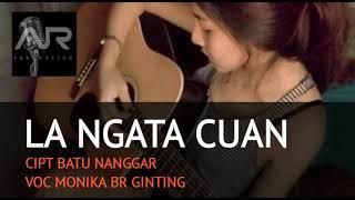 Download Lagu LAGU POP KARO 2018 - LA NGATA CUAN - MONIKA BR GINTING - official music mp3