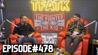 The Fighter And The Kid   Episode 478