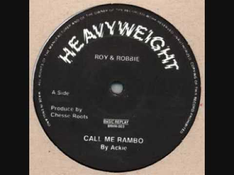 Ackie - Call Me Rambo (Good Quality)