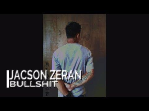 Jacson Zeran - Bullshit [Official Lyric Video]