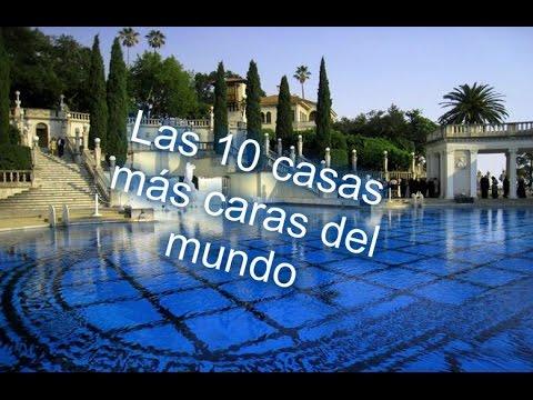 Las 10 mansiones mas caras y lujosas del mundo youtube for Las casas mas grandes y lujosas del mundo