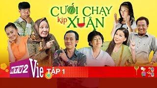Phim Tết | #1 CƯỚI CHẠY KỊP XUÂN | Xuân Canh Tý 2020