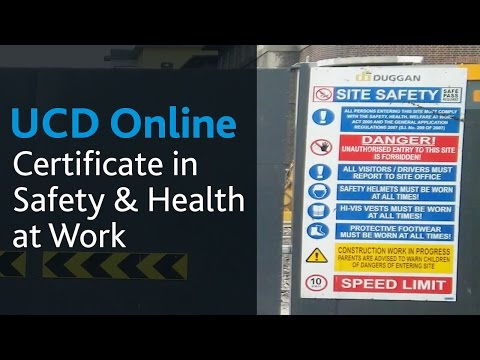 Certificate in Safety and Health at Work | UCD Online Course Introduction