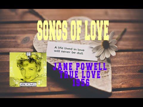 JANE POWELL - TRUE LOVE