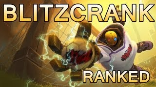 Blitzcrank Ranked Gameplay - No wonder he is banned - HD Commentary