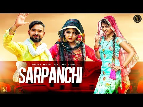SARPANCHI ( Full Song ) | Mukesh Choudhary, Sonika Singh | Latest Haryanvi Songs Haryanavi 2020