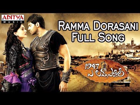 Ramma Dorasani Full Song ||1947 A Love Story Movie || Aarya, Amy Jackson