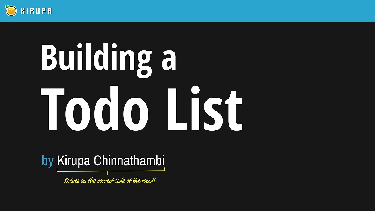Building an Awesome Todo List App in React | KIRUPA