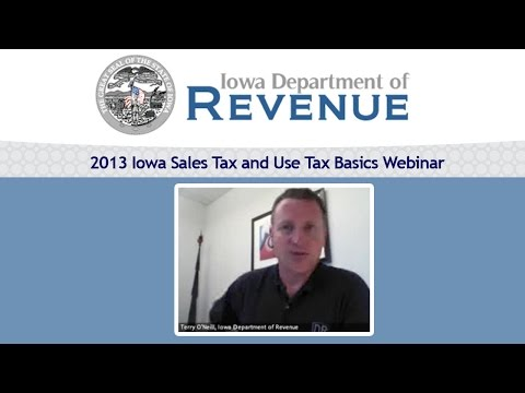 2013 Iowa Sales and Use Tax Basics Webinar with Terry O'Neill