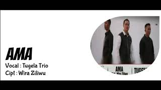 Tugela Trio - AMA ( Lirik lagu Nias) Katawaena Grup