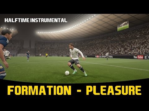 [FIFA17] Halftime Instrumental: Formation - Pleasure
