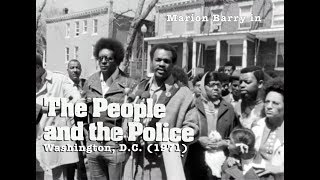 The People and the Police (1971) | feat. Marion Barry
