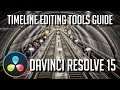 How to Edit Videos - All Timeline Tools Explained - DaVinci Resolve 15 Tutorial