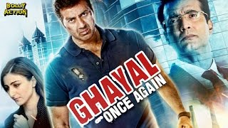 Ghayal Once Again Full Movie | Hindi Movies 2018 Full Movie | Sunny Deol Movies | Action Movies