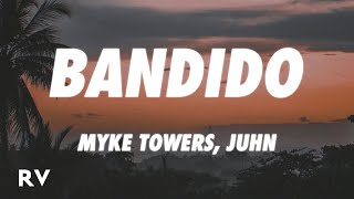 Myke Towers x Juhn - Bandido (Letra/Lyrics)