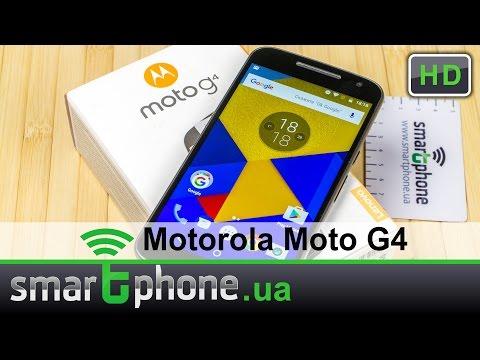 Moto G4 - Обзор смартфона.