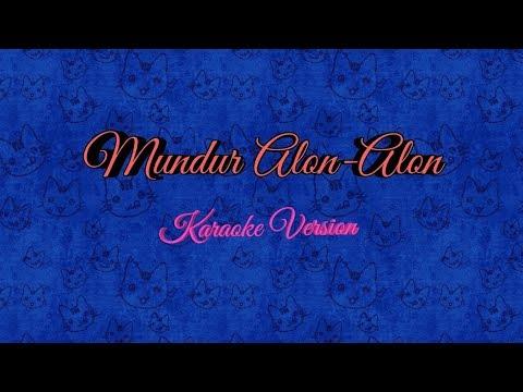 mundur-alon---alon-karaoke-version