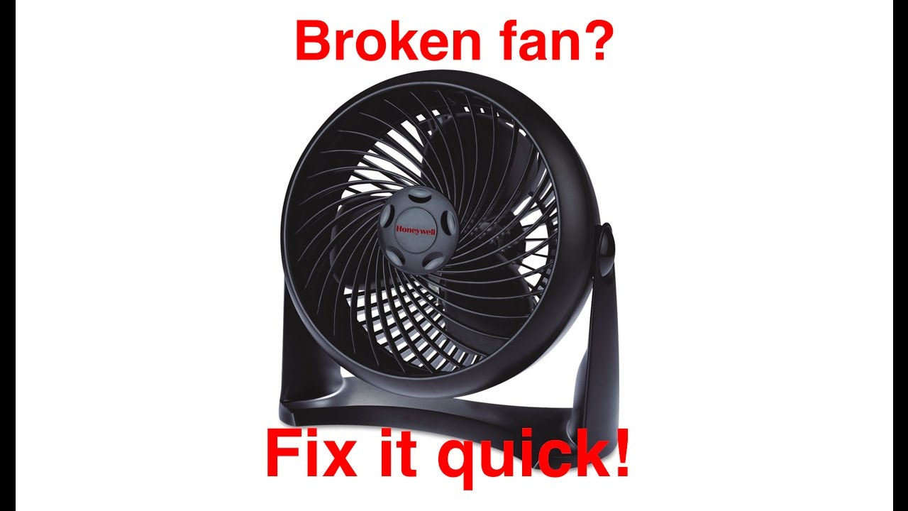 Quick Fix For Broken Fan 5 Minute Fix Example Honeywell Ht 900