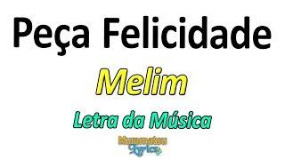 Baixar Melim - Peça Felicidade - Letra / Lyrics