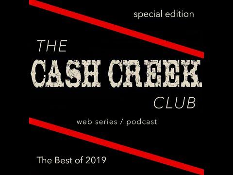 The Cash Creek Club #25 (Best of 2019 Recap) Country Music Talk Show