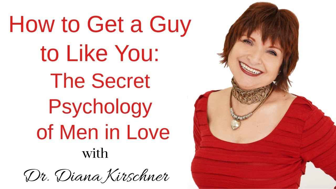 How to Get a Guy to Like You - The Secret Psychology of Men in Love