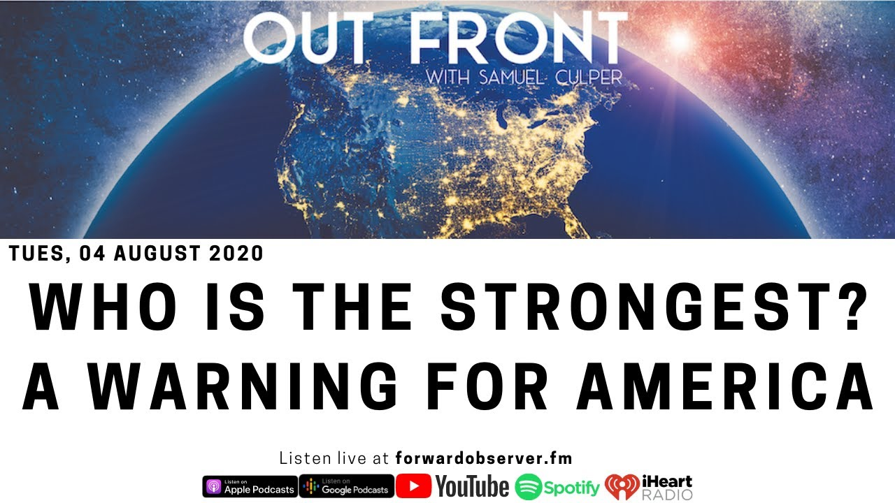 OUT FRONT: Who is the Strongest? A Warning for America
