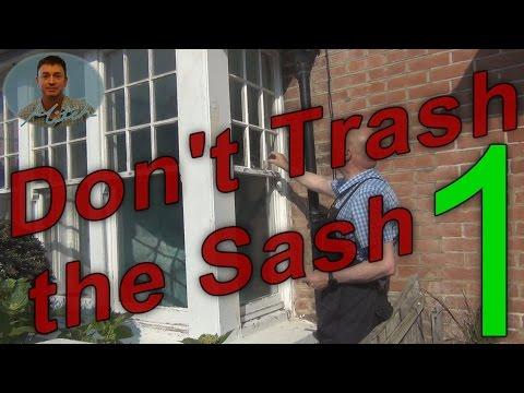 """Sash Windows Restoration Part 1 """"Don't Trash the Sash"""""""
