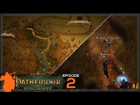 Pathfinder: Kingmaker | Finding the bandits! - Let's Play ep 2 [Gameplay] [Closed Alpha] [Campaign]