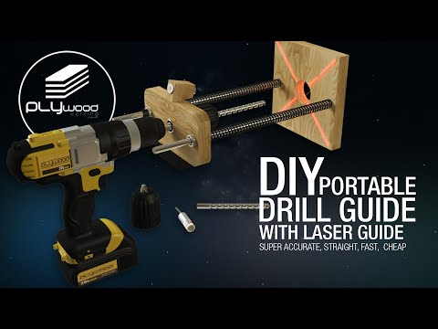 DIY Amazing Drill Guide Portable With Laser Guide
