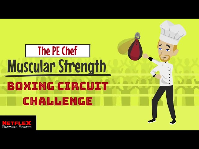 PE Chef: Muscular Strength BOXING CIRCUIT CHALLENGE (5 Components of Fitness)