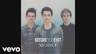 Before You Exit - Model (Audio)