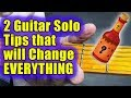 2 Guitar Soloing Tips that Change EVERYTHING (Lead Guitars Secret Sauce)