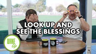 Look Up and See the Blessings - WakeUP Daily Bible Study - 01-10-20