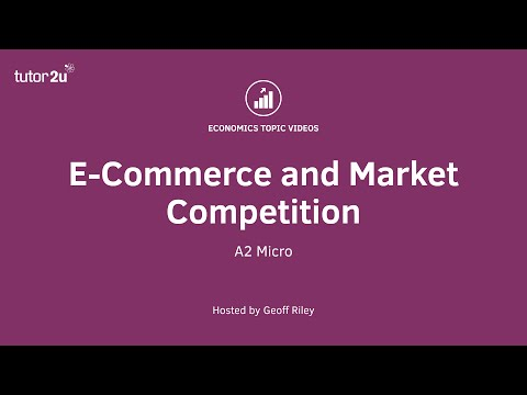 E-Commerce and Market Competition