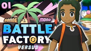 Tropisches Abenteuer! - Pokémon Sonne & Mond Battle Factory Versus w/ oktopaul - [01]