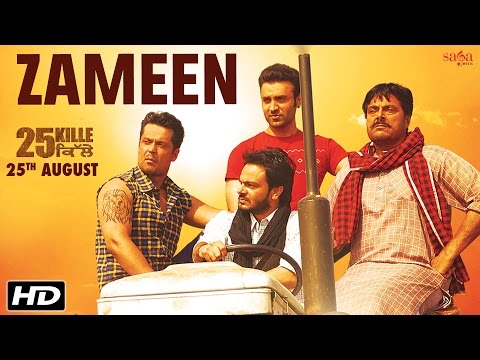Zameen - Mika, Surinder Shinda | 25 Kille | Jaidev Kumar | Happy Raikoti | Latest Punjabi Songs 2016