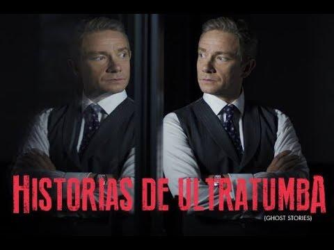 Historias de Ultratumba (Ghost Stories) - Trailer Oficial Subtitulado al Español