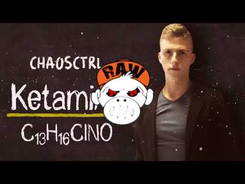 ChaosCtrl - Ketamine (XTRA RAW) [MONKEY TEMPO]