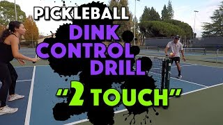 Pickleball Drill | 2 Touch Ball Control Drill