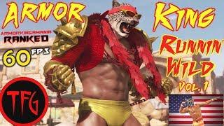 TEKKEN 7 - Armor King Runnin' WILD! 🕶 Vol. 1 - Ranked Matches! (60ᶠᵖˢ/1080ᵖ) 🤘