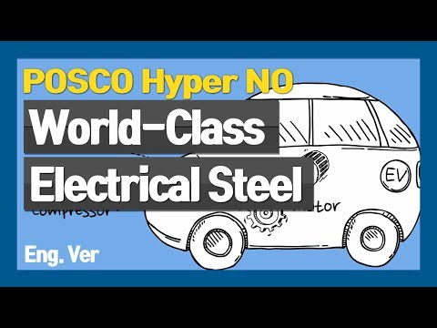 POSCO World-Class Electrical Steel, Hyper NO (EN)