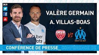 Dijon - OM La conférence de presse de Valère Germain & d'André Villas-Boas