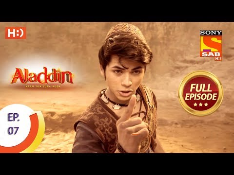 Aladdin  - ep 7 - full episode - 29th august, 2018 mp3