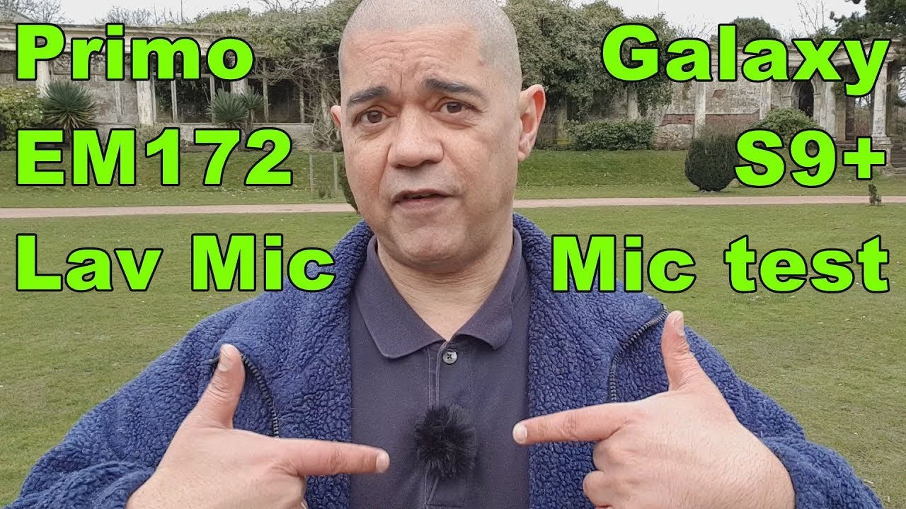 Primo EM172 lavalier microphone on a Samsung Galaxy S9 Plus Android  SmartPhone - External mic test