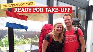 Vlog #001 - Ready for take off - Nederland