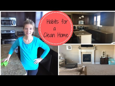 Habits To Keep A Cleaner Home | Simple Ways I Keep My House Clean