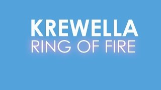 【Lyrics】RING OF FIRE - KREWELLA (Explicit)