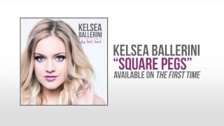 """Kelsea Ballerini """"Square Pegs""""  Audio"""
