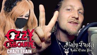 【Ozzy Osbourne】 - 「Crazy Train」COVER † BabySaster & Rob Lundgren